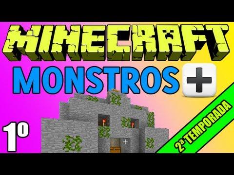 "Minecraft: Aventura: ""Monstros+!"" - 1º Episódio ""Novos Mods Monstríacos"" (2ª"