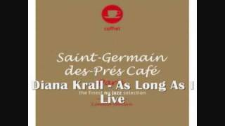 Watch Diana Krall As Long As I Live video