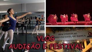Audição e festival de ballet - Vlog