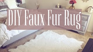 DIY | Faux Fur Rug