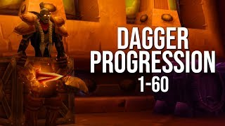 Dagger Progression 1-60
