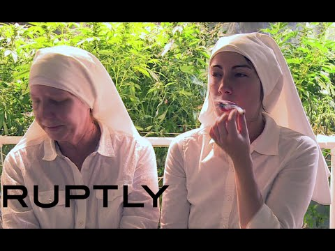 Weed-growing nuns smoke & sell marijuana to 'heal the world'
