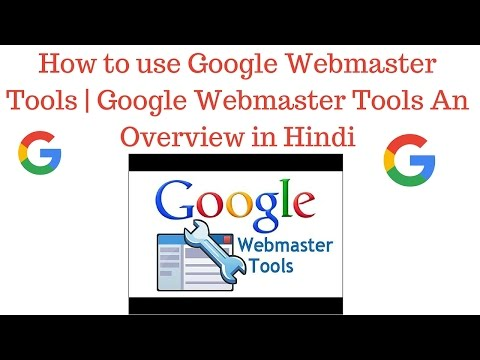 How to use Google Webmaster Tools   Google Webmaster Tools An Overview Part- 2 [Hindi]