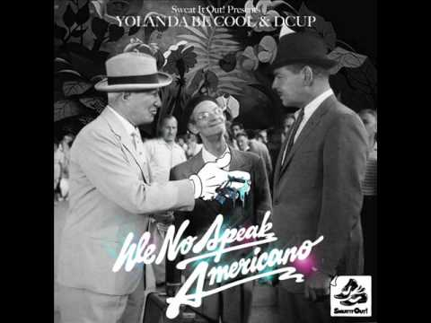 Yolanda Be Cool &amp; DCUP - We No Speak Americano (G-Man Remix).wmv