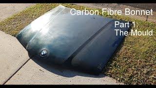 Making a Carbon Fibre Bonnet: The Mould