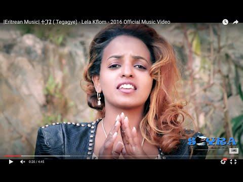  Eritrean Music  ተጋጌ ( Tegagye) - Lela Kflom - 2016 Official Music Video