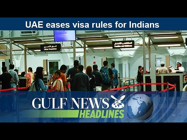 UAE eases visa rules for Indians - GN Headlines