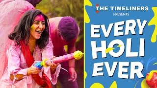 Every Holi Ever | The Timeliners
