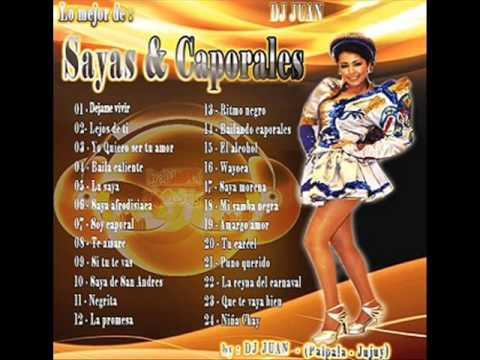 Sayas & Caporales Enganchados Lo mejor