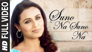Suno Na Suno Na Full HD (Video Song) Chalte Chalte | Shahrukh Khan, Rani Mukherjee