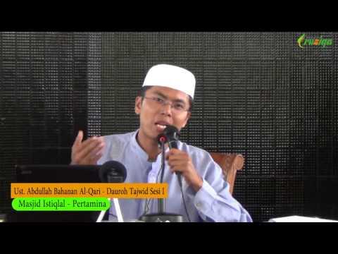 Ust. Abdullah Bahanan - Dauroh Tajwid Sesi I