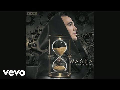 Maska (Rappeur) – Rien Sans Les Autres (Audio,Paroles)