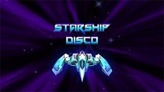 Starship Disco Trailer