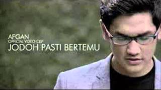 Afgan Jodoh Pasti Bertemu Official Audio Clip