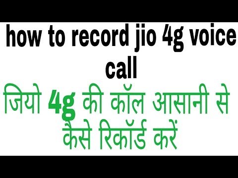 How To Record Jio 4g Voice Call