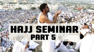 Hajj Seminar – Q and A –  Part 5/5 – Tawfique Chowdhury