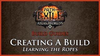 Path of Exile: Creating A Build