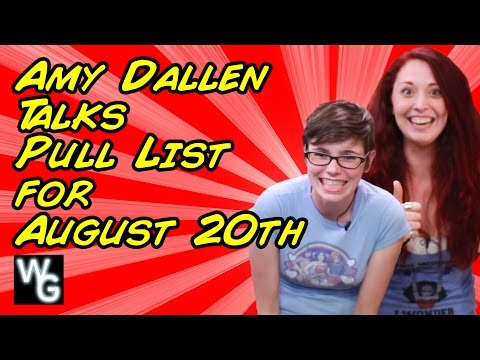 Amy Dallen Talks Pull Lists for August 20th