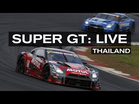 SUPER GT FULL RACE! 2015 RD.3  THAILAND- ENGLISH COMMENTARY (ft RADIOLEMANS)