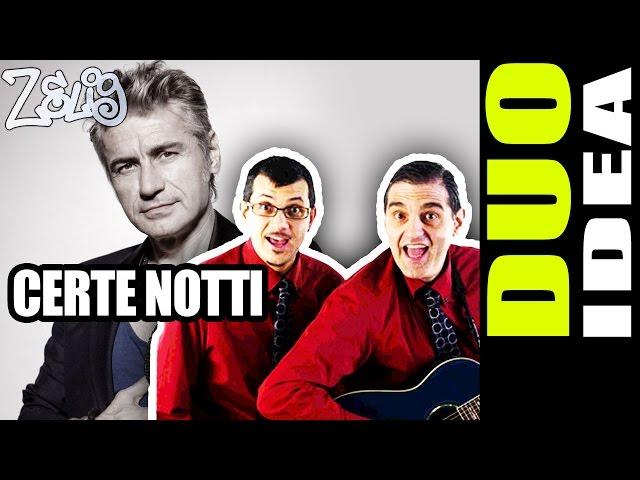 Il Duo Idea - Certe notti di Ligabue | Zelig