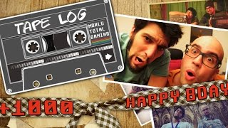 TAPE_LOG - 1000+ BUON [NON] COMPLEANNO MORLU TOTAL GAMING