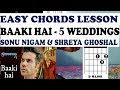 Guitar Chords Baaki Hai 5 Weddings Sonu Nigam Shreya Ghoshal Guitar Lesson Baaki Hai Cover mp3