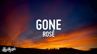 ROSÉ - GONE Lyrics