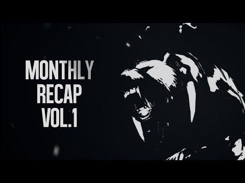 Dota 2 - Monthly Recap Vol.1