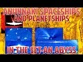 The ANUNNAKI Spaceships and Planetships in the SET-AN Abyss ....