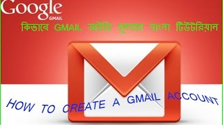 How to create Gmail account in Bangla best tutorial[ Bangla Tutorial ]