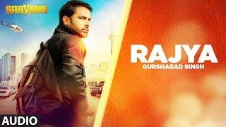 Download Rajya (Full Audio Song)   Sarvann   Latest Punjabi Movie   Amrinder Gill   Ranjit Bawa 3Gp Mp4