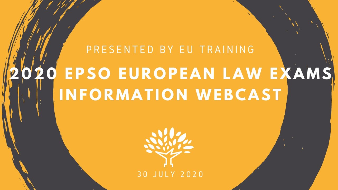 2020 EPSO AD5 Law Exams - Information Webcast