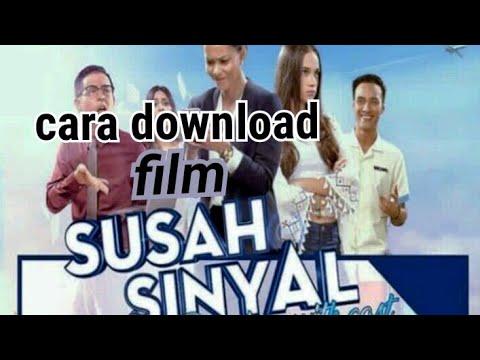 download film susah sinyal full movie hd