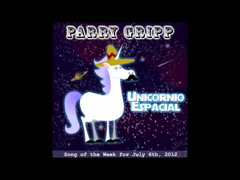Unicornio Espacial (Space Unicorn) - Song by Parry Gripp