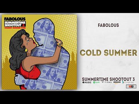 Download  Fabolous - Cold Summer Summertime Shootout 3 Gratis, download lagu terbaru