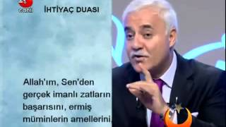 Nihat Hatipoğlu Dua   Ihtiyac Duasi