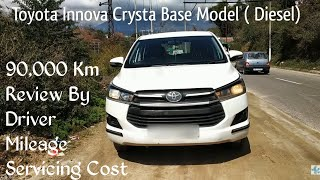 New 2019 Toyota Innova Crysta Base Model 90,000Km Review Real Average, Servicing Cost And