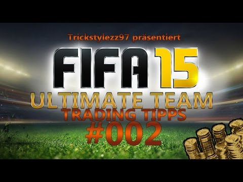 FIFA 15 Ultimate Team - Trading Tipps - #002 [Deutsch / German]