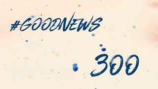 Słucham Pana | Goodnews #300 | 19 stycznia 2018
