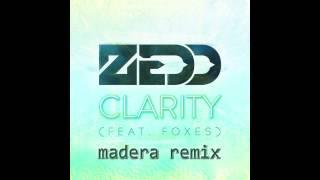download lagu Zedd Feat Foxes - Clarity Madera Remix gratis