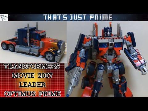 Transformers 2007 Movie Leader Optimus Prime Review
