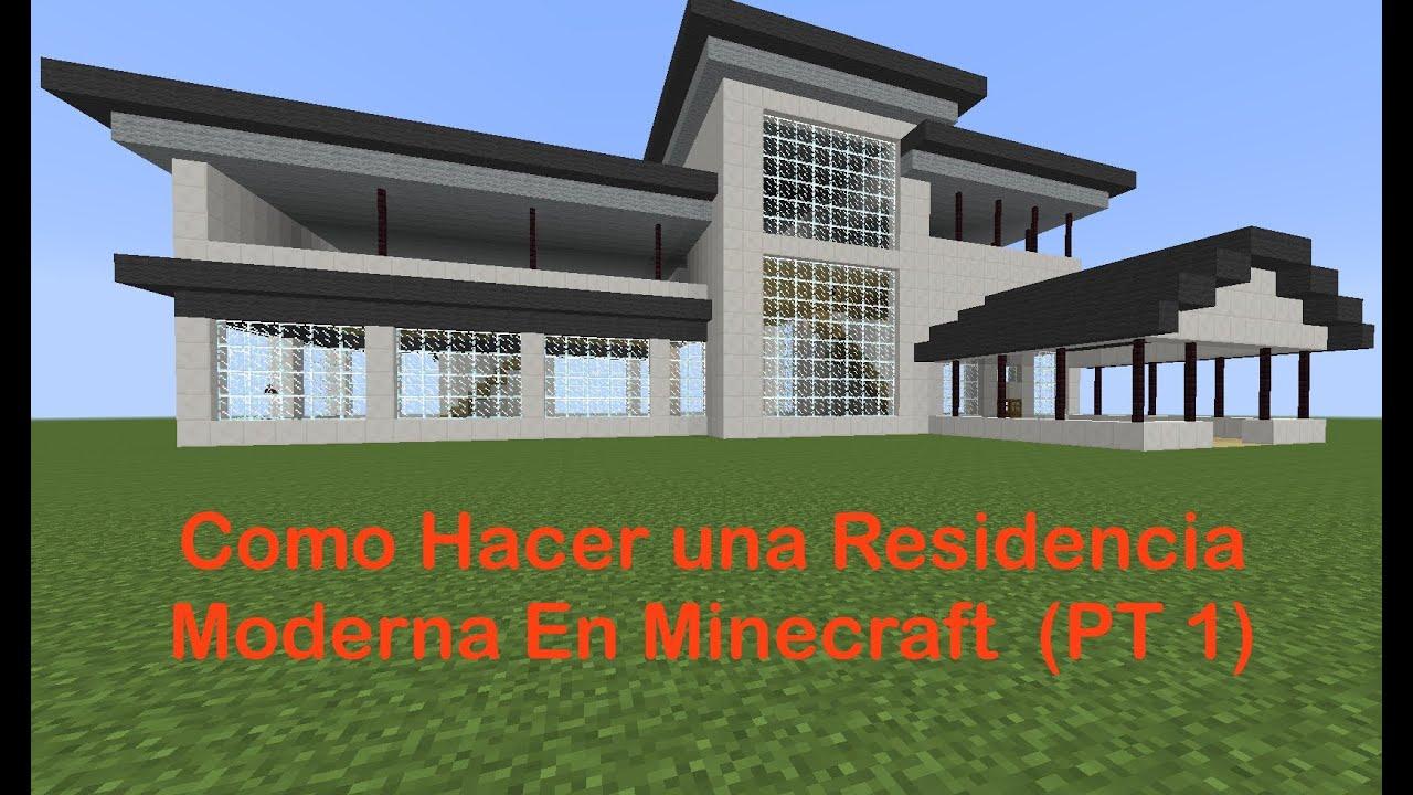 Como hacer una residencia moderna en minecraft pt 1 for Casa moderna 9 mirote y blancana