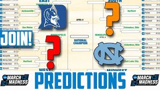 2019 NCAA Tournament Predictions (Full Bracket) March Madness 2019 Predictions (JOIN OUR POOL!!!)