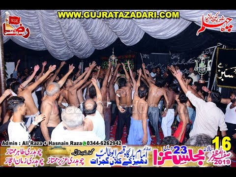 Matamdari | 16 Safar 2019 | Dahreekay Gujrat || Raza Production