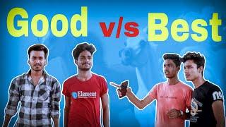 Best friend vs good friend || msd Prank || part 2