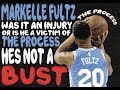 How long before MARKELLE FULTZ is labeled a BUST?!