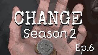 Change: A Homeless Survival Experience S2 Ep.6