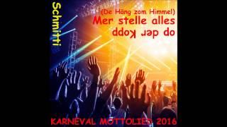 Karneval Hit Mottolied 2016 Sessionsmotto Mer Stelle Alles Op Der Kopp Fastelovend