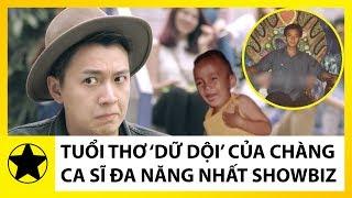 """Tuổi Thơ """"Mò Cua, Bắt Ốc"""" Của Chàng Ca Sĩ Đa Năng Nhất Showbiz Việt – Ngô Kiến Huy"""