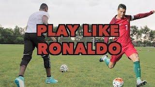 HOW TO PLAY LIKE CRISTIANO RONALDO - SHOOT, DRIBBLE AND THINK LIKE RONALDO